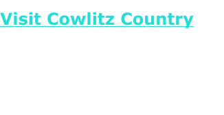 Visit Cowlitz CountryThe Cowlitz Tribe is a growing force in community building in what are now Clark, Cowlitz, Lewis and parts of Pierce, Skamania and Wahkiakum Counties, a vast territory occupied by numerous Cowlitz villages prior to non-Cowlitz exploration