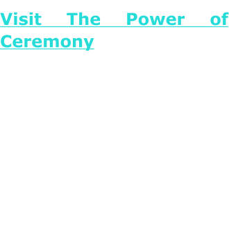 Visit The Power of CeremonyHelping people create meaningful ceremonies for personal and family transitions, celebrations, and healings. Linda Neale is amazed and grateful for the presence of the Unexpected in her life. Through a series of surprising events, she was led to become a writer, teacher, dreamworker, and ceremonial facilitator. She is also a businesswoman, a community leader, a family therapist, and mentor to many. Her work overlaps the circles of deep ecology, systems thinking, depth psychology, Native American spiritual traditions, and women's spirituality.